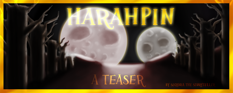 Harahpin Teaser, Prologue